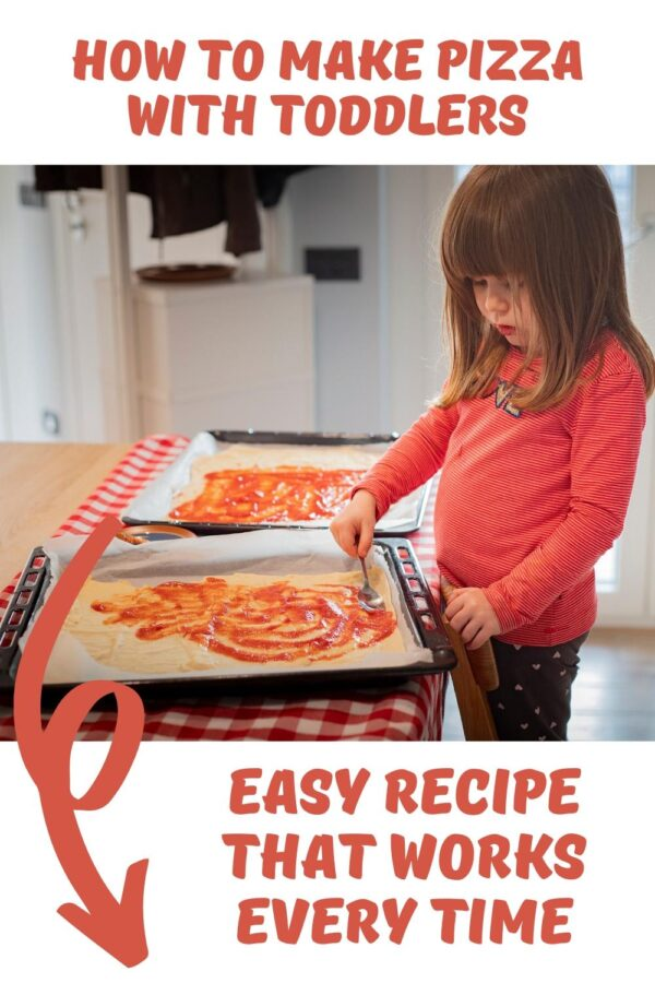 toddler spreading tomato sauce on a pizza base text around reads how to make pizza with toddlers easy recipe that works every time
