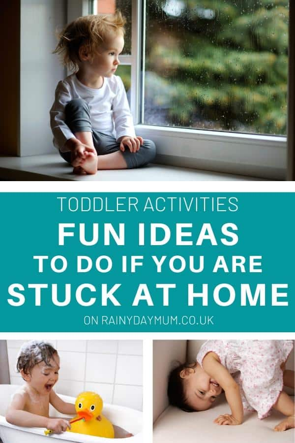 fun ideas to do if  you are stuck at home with your toddler