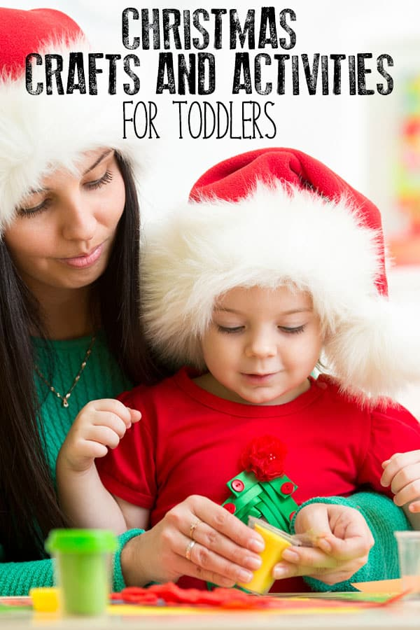 Christmas Crafts and Activities for Toddlers