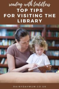 reading with toddlers - mum and toddler at the library with text top tips for visiting the library