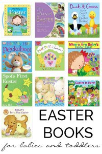 Recommended Easter books for babies and toddlers, perfect for reading aloud and sharing together. Also ideal for non-candy Easter Basket gift ideas for the youngest members of your family.