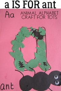 A is for Ant – Animal Alphabet Craft for Toddlers