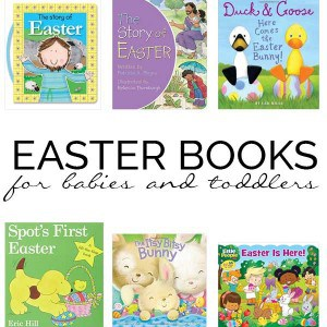 Fill up the Easter Basket with Easter books for your babies and toddlers and avoid the candy this year. These sturdy board books are a fun alternative.