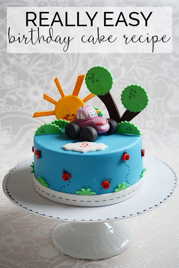How to make a birthday cake with a simple recipe for a 7inch cake and step by step instructions. Plus ideas for simple decorations.