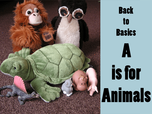 Back to basic play ideas - a is for animals