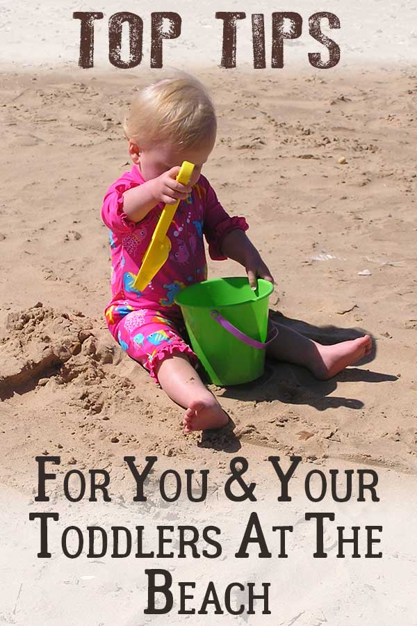 10 Top tips for you and your toddlers at the beach. Plus bonus activities to do with them whilst you are there and then even more when you return