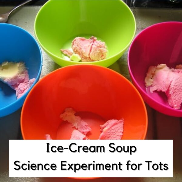 bowls with neopolitan ice cream in on a kitchen side text reads Ice Cream Soup Science Experiment for Tots