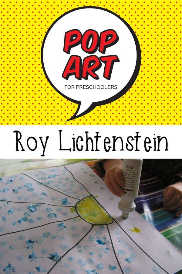Pop Art for Preschoolers – Roy Lichtenstein