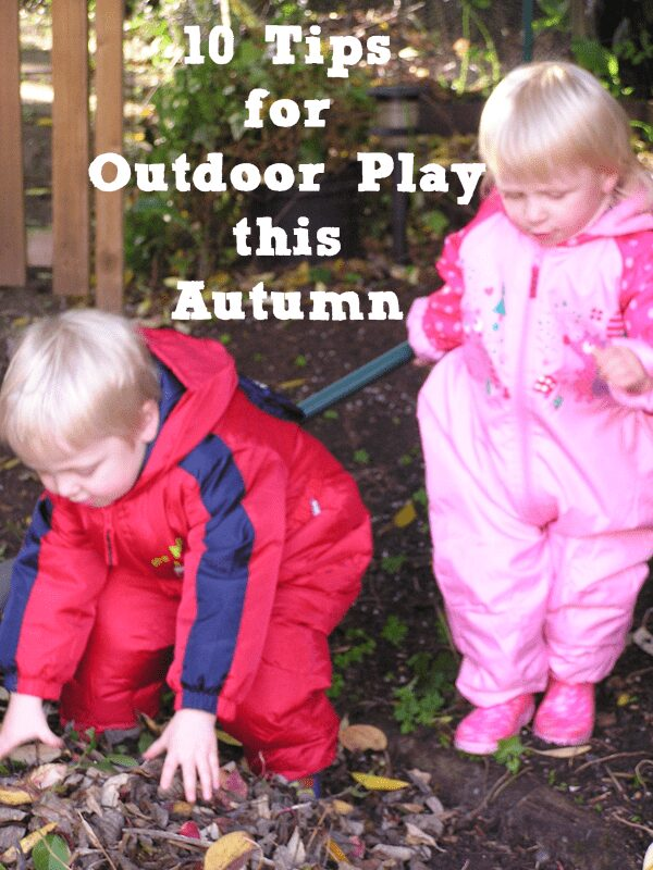 10 Tips for Outdoor Play this Autumn
