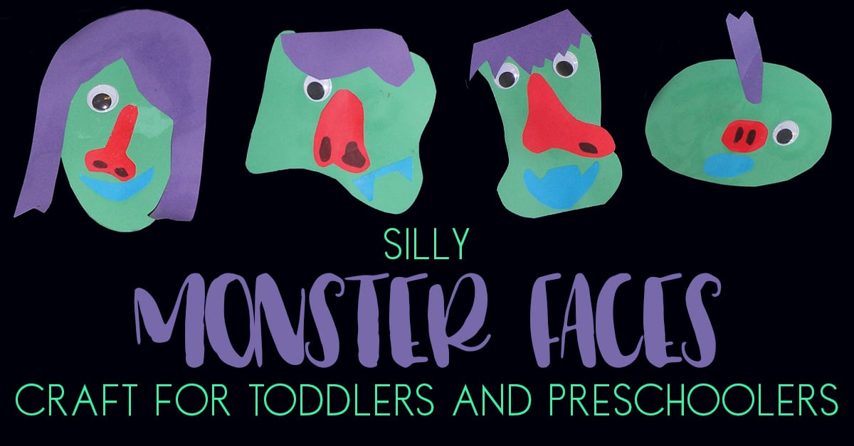 Silly Monster Faces Craft for Toddlers and Preschoolers