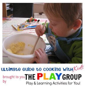 The Ultimate Guide to cooking with Kids