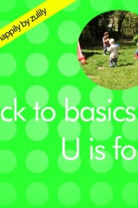 Back to Basics U is for…