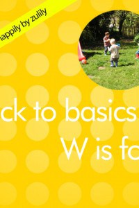 Back to Basics W is for…