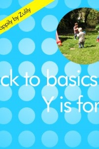 Back to basics Y is for…