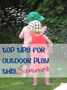 Top tips for outdoor play this summer