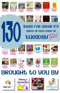 Tuesday Tots Weekly Play Party for the Under 5's brought to you by Rainy Day Mum, Growing a Jeweled Rose, Learn with Play at Home and In Lieu of Preschool