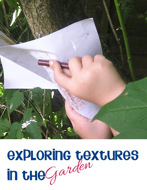 Creating brass rubbings to explore texture in more detail in your back yard