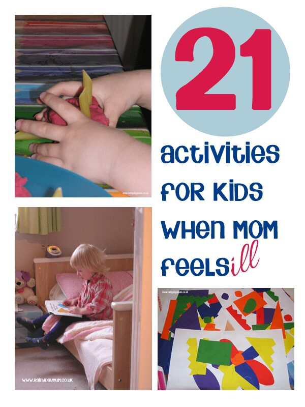 Easy to set up simple and independent activities for kids ideal for when Mom feels ill