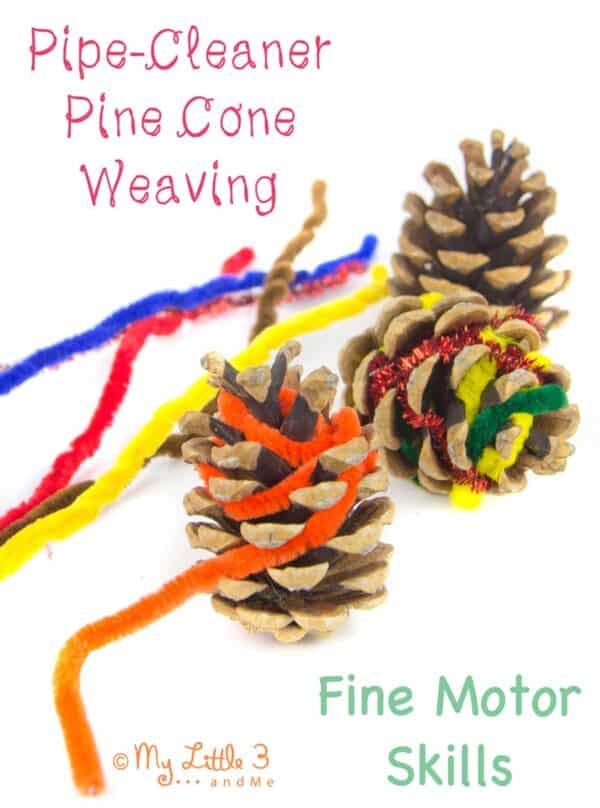 pipe cleaner and pine cone weaving for fine motor skills