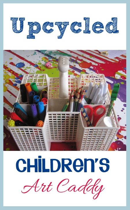 Upcycled Children's Art Caddy