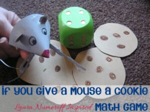 If you give a mouse a cookie - Laura Numeroff inspired Math Game for Toddlers and Preschoolers
