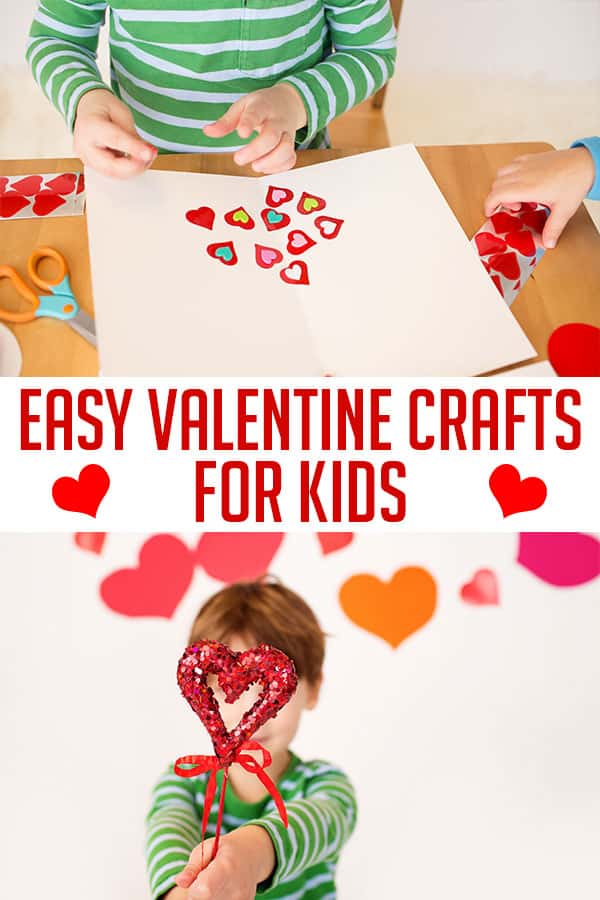 More easy Valentine Crafts for Kids to Make