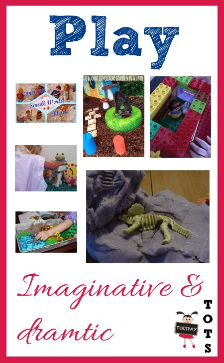 Imaginative and Dramatic Play Ideas