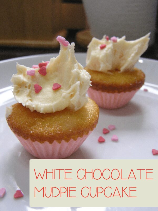 White Chocolate Mudpie Cupcakes
