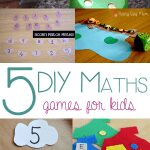 5 DIY Maths Games for Kids