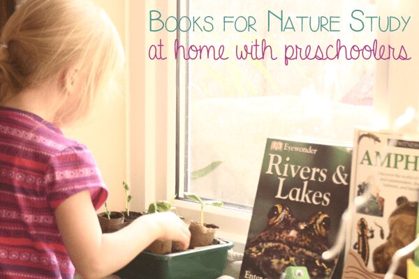 child at the nature table with pond life books text overlay read books for nature study at home with preschoolers