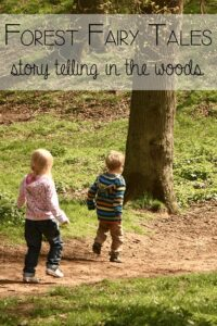 Forest Fairy Tales - story telling in the woods