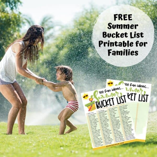 mum and child playing in a sprinkler with text reading free summer bucket list printable for families and a copy of the bucketlist to show what you get