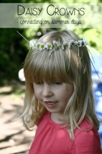 Taking time to connect in summer - making daisy crowns together
