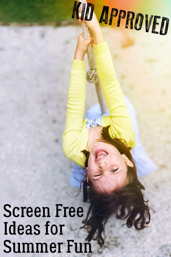 Boredom Busting Kid Approved Screen Free Ideas for Summer Time Fun