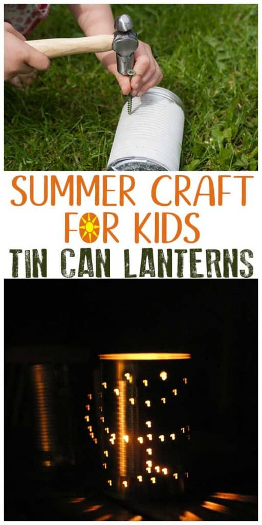 Simple classic summer craft for kids to do - making tin can lanterns. Perfect for camping or outdoor parties.