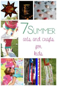 """7 Summer Arts and Crafts for Kids to keep them from saying """"I'm Bored Mom!"""""""