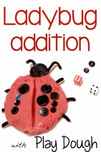 Bugs are insects - ladybug addition with play dough part of the Story Book Summer on Rainy Day Mum