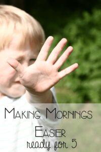 Make Mornings Easier – ready for 5