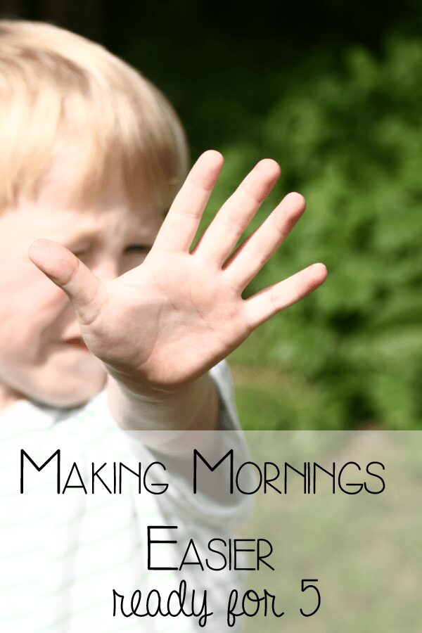 Make mornings easier - get ready for 5 a simple strategy to help destress your morning routine with kids