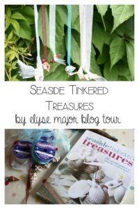 Seaside Tinkered Treasured by Elyse Major Blour Tour