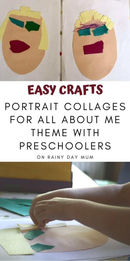 collage of images from a preschooler creating portraits text in between images reads Easy crafts Portrait Collages for All About Me Theme with Preschoolers