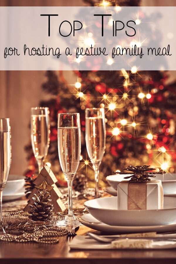 Top Tips for hosting a festive family meal
