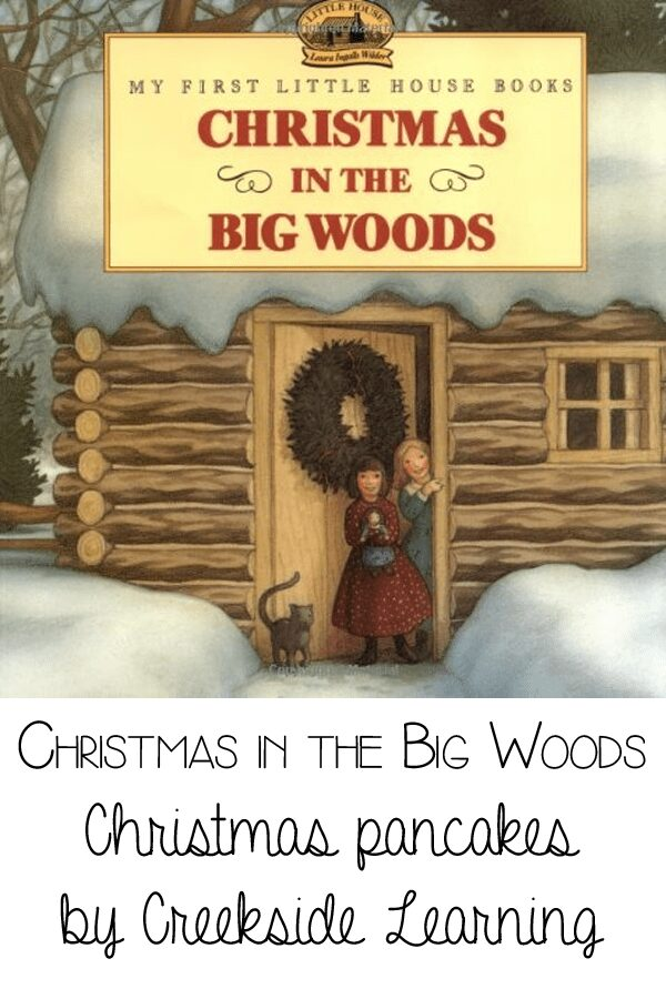 Christmas in the big woods - christmas pancakes