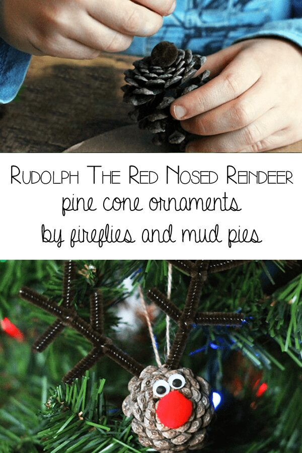 Rudolph the Red Nosed Reindeer - pine cone ornaments for the tree