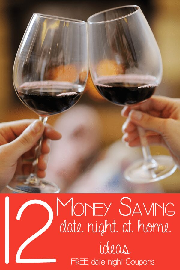 12 Money Saving date night at home ideas plus free date night coupons to print