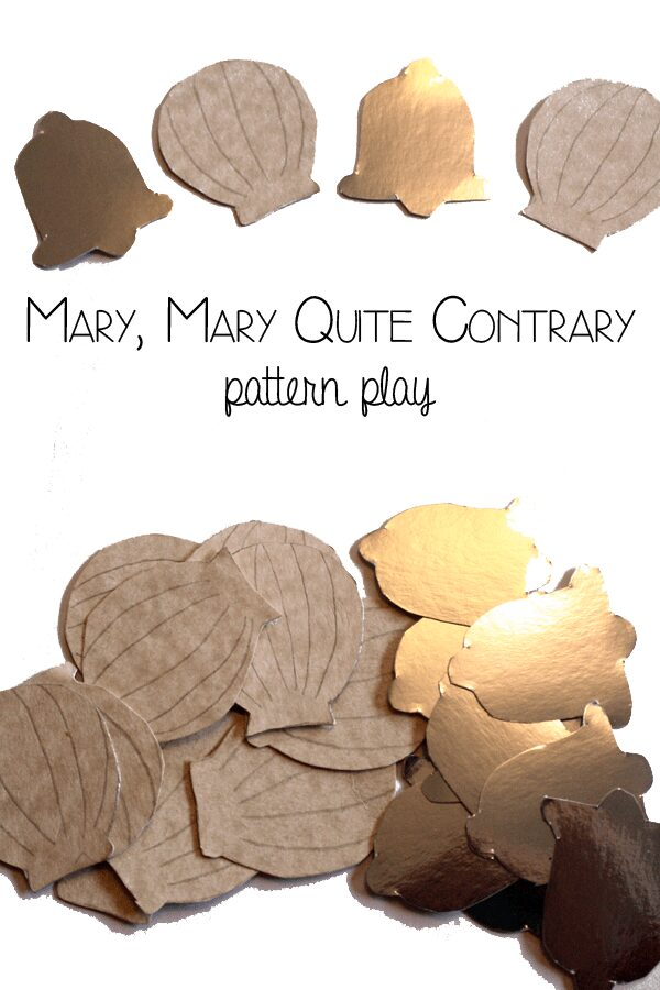 Mary, Mary Quite Contrary pattern play