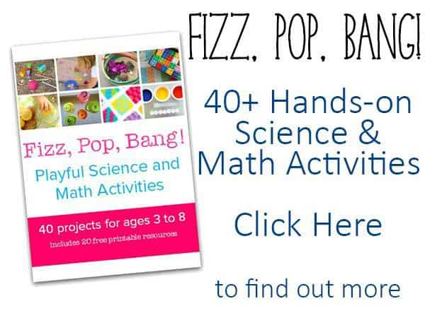 Fizz, Pop, Bang, 40+ Hands-on Science and Math Activities for children aged 3 to 8