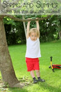 Spring and Summer outdoor play your questions answered, making this an outdoor summer to remember
