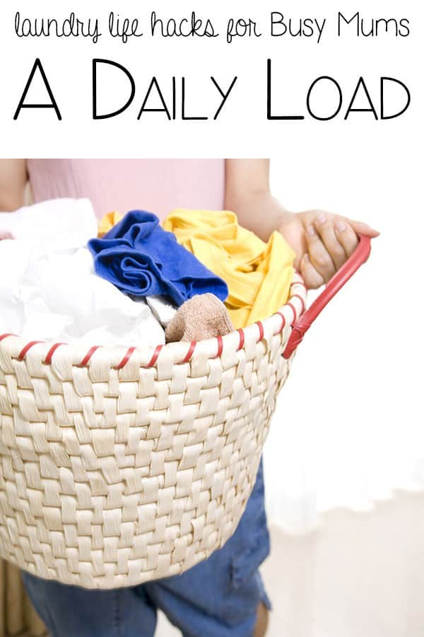 Laundry Life Hacks for Busy Mums – a daily load