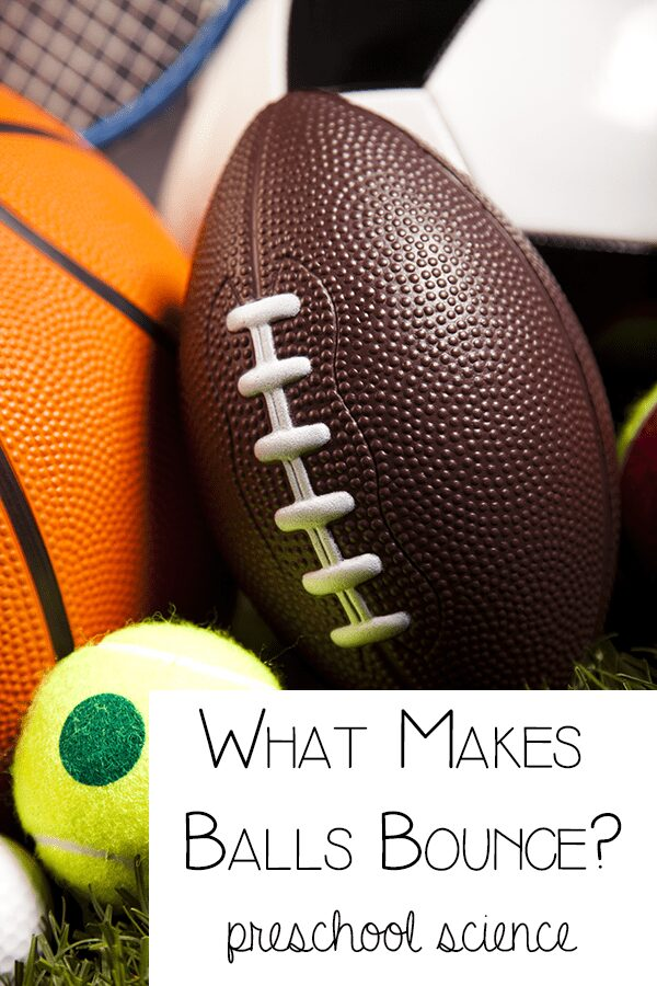 What makes balls bounce? Preschool Science investiagion